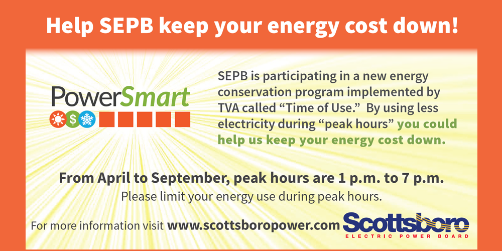 "SEPB is participating in a new energy conservation program implemented by TVA called ""Time of Use."" By using less electricity during peak hours"